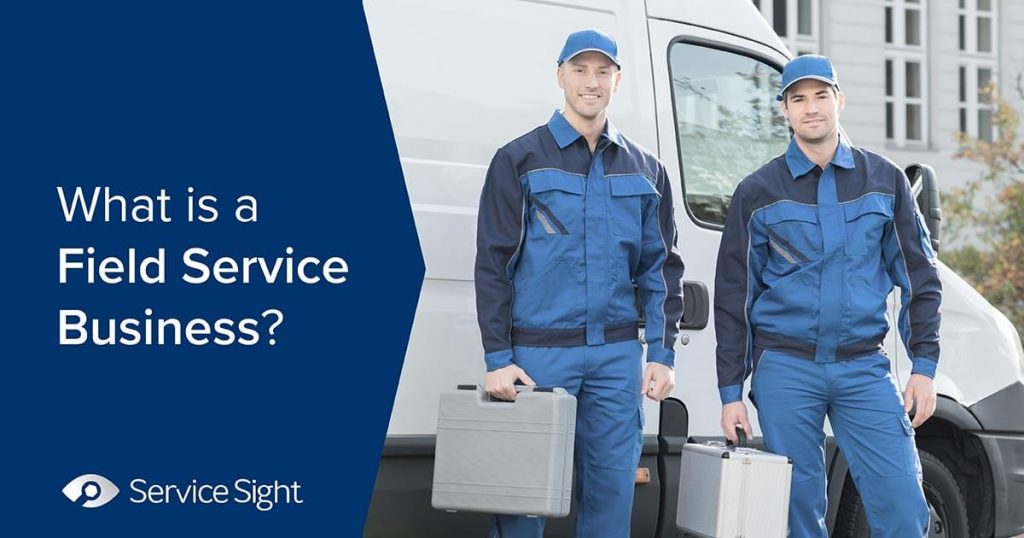 What is field service business